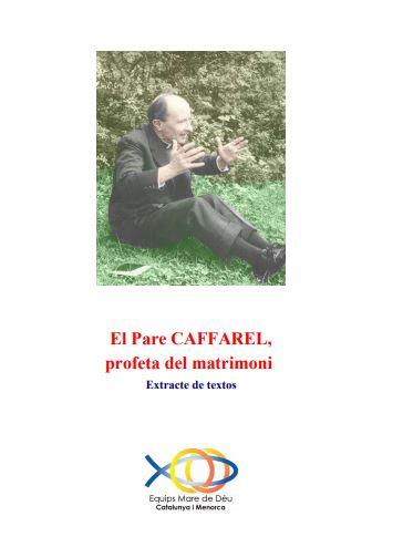 El padre Caffare profeta del matrimoni