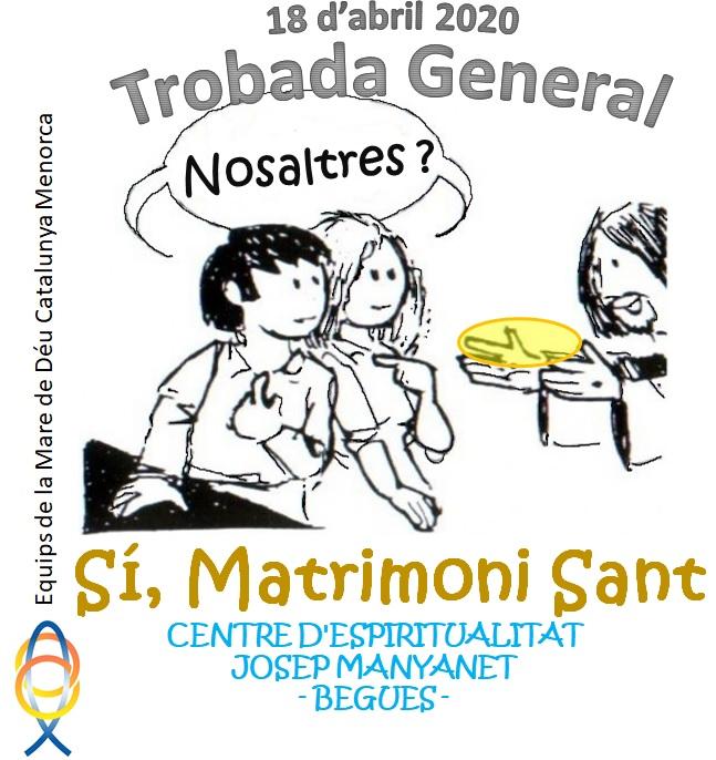 TROBADA GENERAL DELS EQUIPS DE LA MARE DE DEU